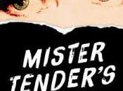 Sizzling Then Fizzling Mister Tender's Girl