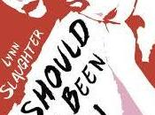 Review: Should Have Been Lynn Slaughter