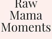 Moments: Mama Need