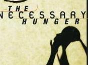 Tierney Reviews Necessary Hunger Nina Revoyr