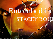 Entombed Glass Stacey Rourke