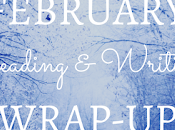 Reading Writing Wrap-Up February