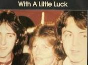 "Songs from '78: ""With Little Luck"""