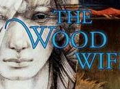 Terri Windling: Wood Wife (1996)