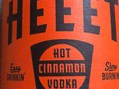 It's Getting Here: Heeet Cinnamon Vodka