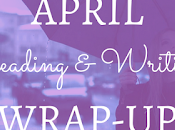 Reading Writing Wrap-Up: April
