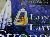 Love Little Stronger Preeti Shenoy