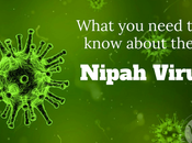 What Need Know About Nipah Virus