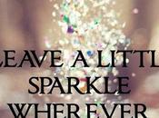Lets Leave Sparkle Wherever