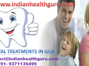 Dental Treatments Goa: Here Another Reason Visit Indian State