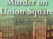 Murder Union Square- Victoria Thompson- Feature Review