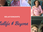 Relationships. Midlife Beyond