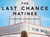 Last Chance Matinee (The Hudson Sisters Mariah Stewart