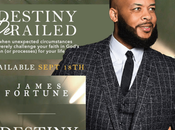 James Fortune Releasing First Book Destiny Derailed'