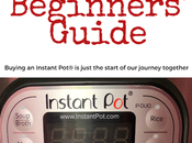 Instant Beginners' Guide Best Source Learn Make Most Your Pot®