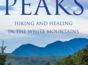 BOOK SPOTLIGHT: Peaks: Hiking Healing White Mountains Cheryl Suchors #FRC2018 #JOMO