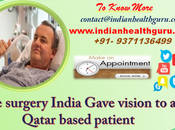 Surgery India Gave Vision Qatar Based Patient