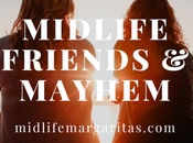 Midlife Friends Mayhem