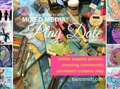 Mixed Media Play Date Registration OPEN!!