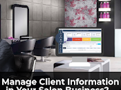 Manage Client Information Easily Your Salon Business?