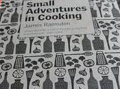 Book Review: Small Adventures Cooking James Ramsden