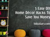 Easy Home Decor Hacks Save Money