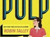 Danika Reviews Pulp Robin Talley