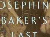 MONDAY'S MUSICAL MOMENTS: Josephine Baker's Last Dance Sherry Jones- Feature Review