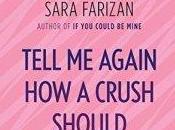 Megan Reviews Tell Again Crush Should Feel Sara Farizan