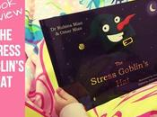 Stress Goblin's Book Review Helping Childhood Anxiety