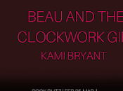 Beau Clockwork Girl Kami Bryant