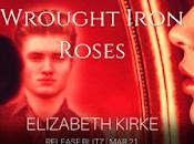 Wrought Iron Roses Elizabeth Kirke
