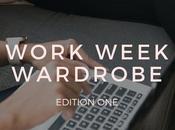 Work Week Wardrobe: Edition
