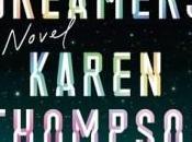 Dreamers: Novel Karen Thompson Walker