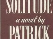 Slaves Solitude (1947) Patrick Hamilton