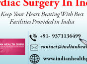 Keep Your Heart Beating With Best Facilities Provided India