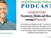 Episode 11~Narcolepsy: Treatments, Habits Manage Naturally.