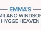 Emma's Milano Windsor Hygge Heaven