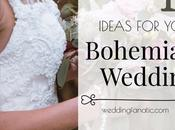 Don't Forget These Ideas Your Upcoming BOHO Wedding