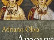 Adriano Oliva's Amours: L'Église, Divorcés Remariés, Couples Homosexuels Pastoral Implications Aquinas' Recognition That Homosexuality Natural