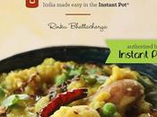 Instant Indian: Classic Foods from Every Region India Made Easy Rinku Bhattacharya- Feature Review