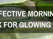 Effective Morning Drink Glowing Skin