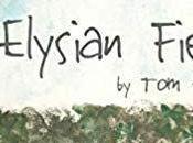 Elysian Fields, Evans