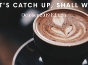Let's Catch Shall October 2019 Edition
