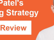 Neil Patel's Marketing Strategy Full Review 2019
