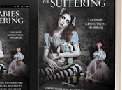LULLABIES SUFFERING: Tales Addiction Horror Presale Promotion