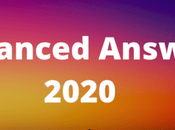 Advanced Answer 2020 Check Here Download Key, Examination Updates