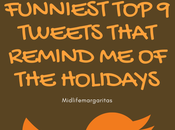 Funniest Tweets That Remind Holidays