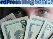 Ways Your WordPress Blog Make More Money