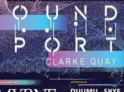 Sound Port Clarke Quay Next Weekend!